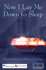 Now I Lay Me Down to Sleep, a charity anthology benefitting the Jimmy Fund / Dana-Farber Cancer Institute
