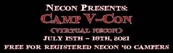 Necon 40 Postponed, Announcing Camp V-Con